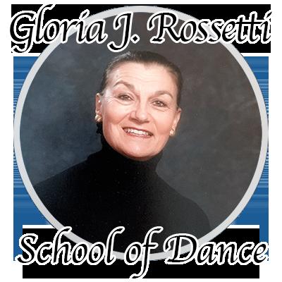 Gloria J. Rossetti School of Dance